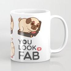 You Look Fab! -Puglie Mug