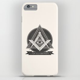 I am illuminati iPhone Case