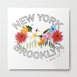 ''New York, Brooklyn'' text with exotic summer flowers Metal Print
