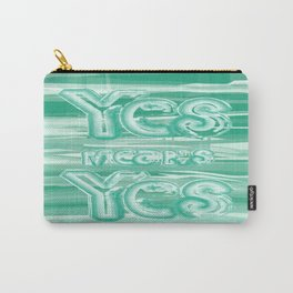 Yes means Yes - SB967 - Aqua Carry-All Pouch