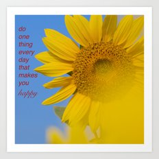 Be happy. Art Print