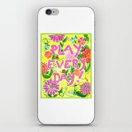 Play Every Day! Flower Painting iPhone Skin