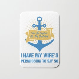 I Am the Boat Captain Gift Bath Mat