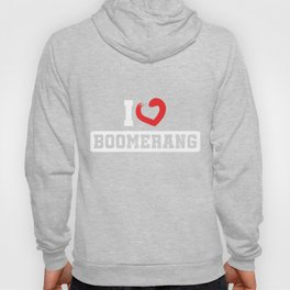 I Love Boomerang Sports Wind Game Competitive Sports Athletic Gift Hoody