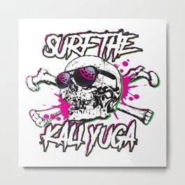 Surfin the kali yuga Metal Print