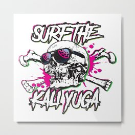 Surfin the kali yuga Metal Print