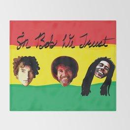 In Bob We Trust Throw Blanket