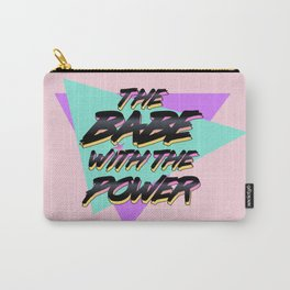 Babe With The Power - Black Carry-All Pouch