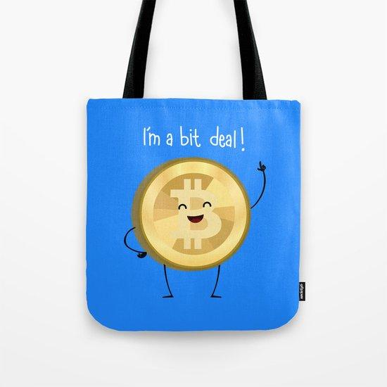 Bit Deal! Tote Bag