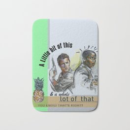 """""""A Little bit of this & a Whole Lot of That"""" - Psych Quotes Bath Mat"""