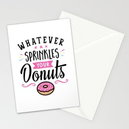 Whatever Sprinkles Your Donuts Typography Stationery Cards