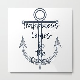 Happiness comes in the ocean Metal Print