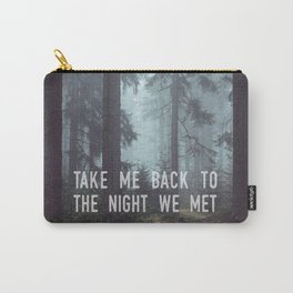 The Night We Met Carry-All Pouch