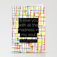 springsteen Stationery Cards featuring i'll love you with all the madness in my soul- bruce springsteen by MisfitIsle