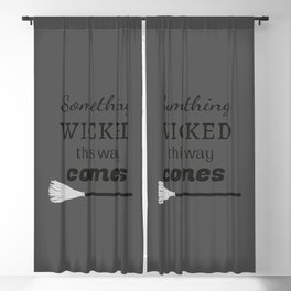 Something Wicked This Way Comes Blackout Curtain