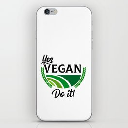 Yes Vegan Do It iPhone Skin