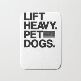 Lift Heavy Pet Dogs Gym T-Shirt for Weightlifters Bath Mat