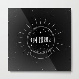 Future not found - crystal ball Metal Print