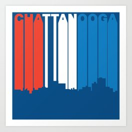 Red White And Blue Chattanooga Tennessee Skyline Art Print