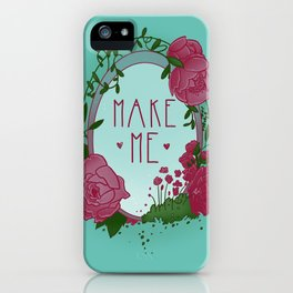 Make Me iPhone Case