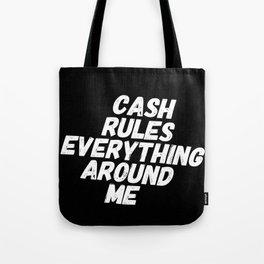 Cash Rules CREAM Tote Bag