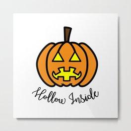 Pumpkin Hollow Inside Metal Print