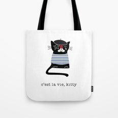 c'est la vie kitty Tote Bag