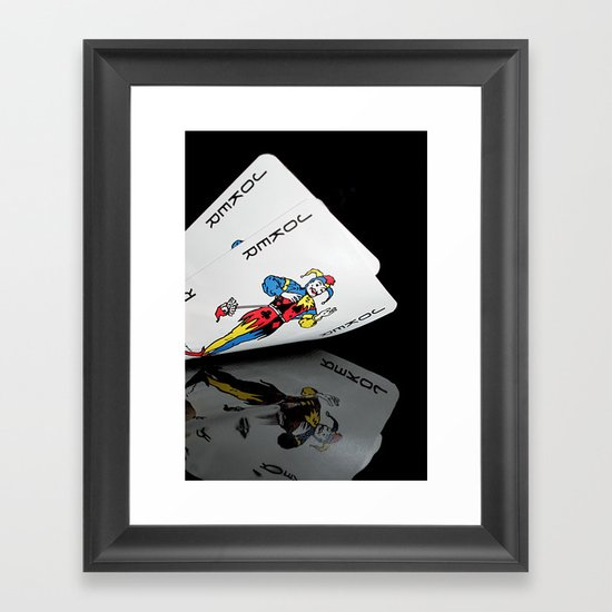 There's always some Joker!!! Framed Art Print