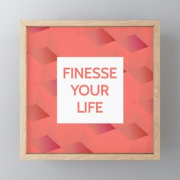 Finesse Your Life - Living Coral Typography Framed Mini Art Print