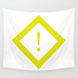 warning sign Wall Tapestry