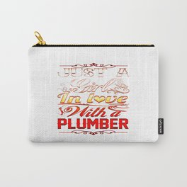 In love with Plumber Carry-All Pouch