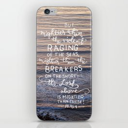 Mightier Than These  |  Psalm 93:4 iPhone Skin