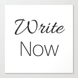 Write Now - Black and White Canvas Print