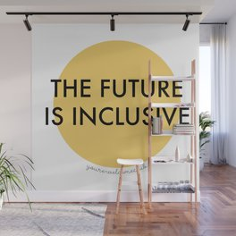 The Future Is Inclusive - Yellow Wall Mural