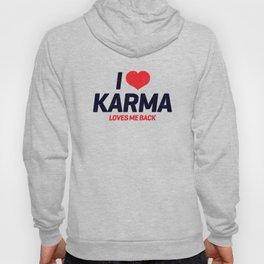 I heart Karma. Karma loves me back.  Hoody