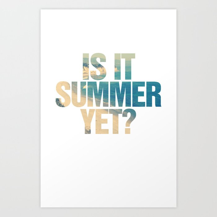 Is It Summer Yet Art Print By Rexlambo