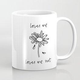 Loves Me Loves Me Not Coffee Mug