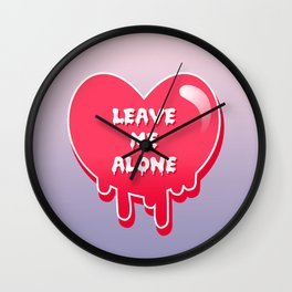 pastel melty heart leave me alone Wall Clock