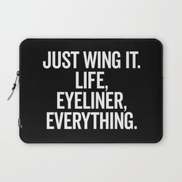 Just Wing It Funny Quote Laptop Sleeve