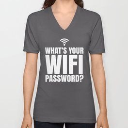 What's Your WiFi Password? (Black & White) Unisex V-Neck