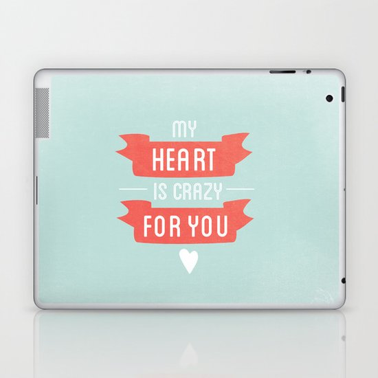 Crazy For You Laptop & iPad Skin