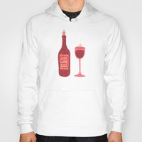 wine Hoodies featuring Wine by Cat Coquillette