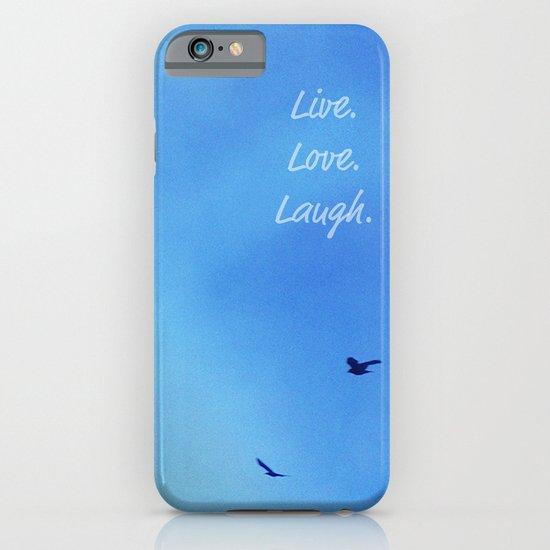 Live. Love. Laugh.  iPhone & iPod Case