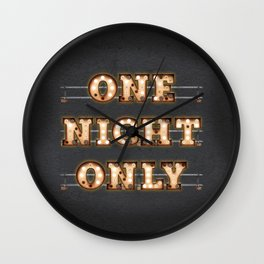 ONE NIGHT ONLY - BULB Wall Clock