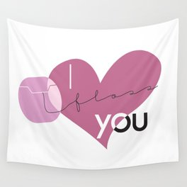 I Floss You Wall Tapestry