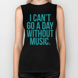 A Day Without Music Quote Biker Tank