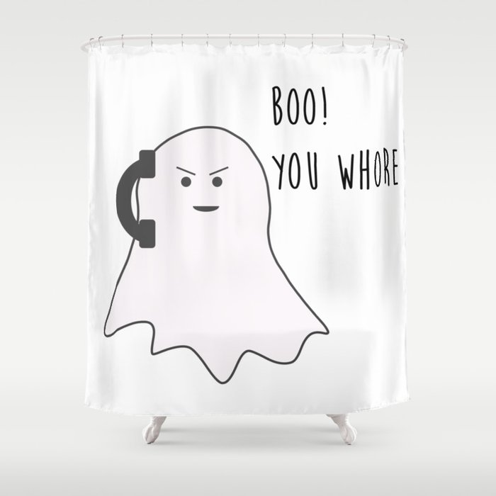 You Whore Shower Curtain By Oh Ada