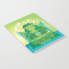 Know who you are Notebook