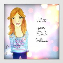 Let Your Soul Shine Muse Mantra Canvas Print
