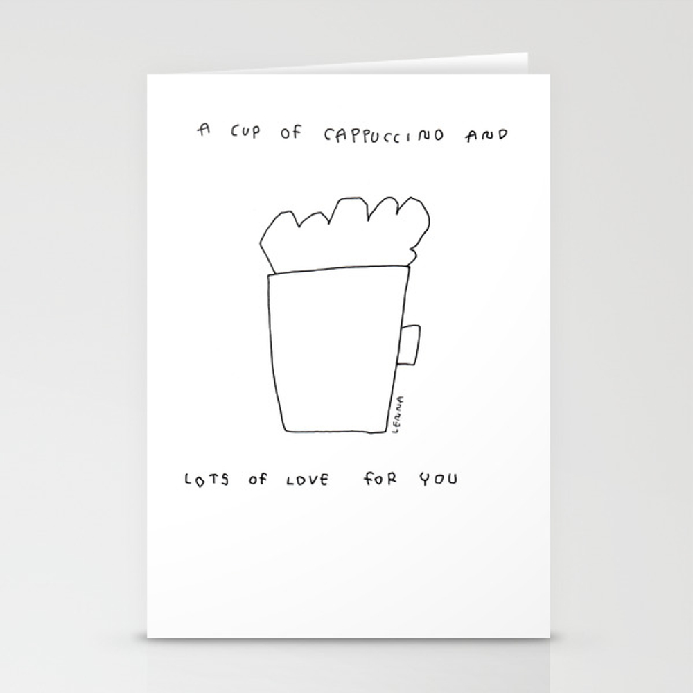 A Cup Of Cappuccino And Lots Of Love For You - Cof… Stationery Cards by Blackandwhitebylennaarty CRD8848268